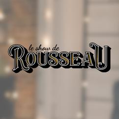 Le show de Rousseau (émission)